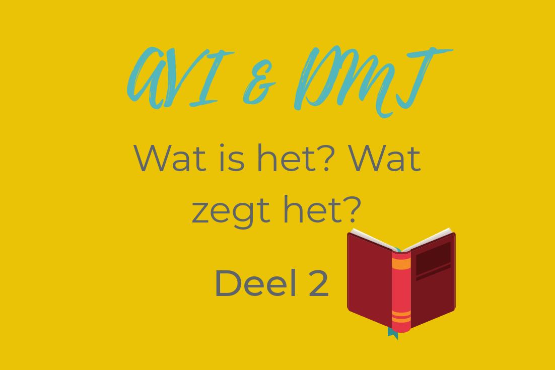 DMT en AVI – deel 2