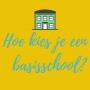 Hoe kies je een basisschool?
