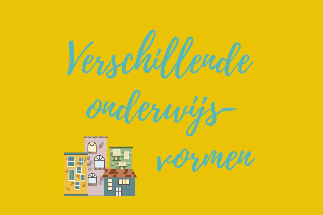 Verschillende onderwijsvormen in Nederland